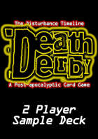 Death Derby: A Post-apocalyptic Card Game 2 Player Sample Deck