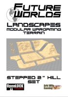 "Future Worlds Landscapes:  Stepped 2"" Hill Set"