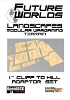 "Future Worlds Landscapes:  1"" Cliff to Hill Adaptor Set"