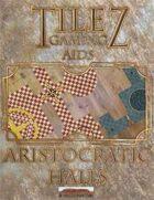 Tilez: Aristocratic Halls