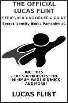 The Official Lucas Flint Reading Order & Guide: A Secret Identity Books Pamphlet