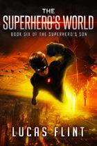 The Superhero's World