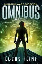Minimum Wage Sidekick Omnibus: Books 1-3