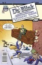 Dr. Blink: Superhero Shrink #0