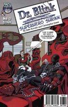 Dr. Blink: Superhero Shrink #3