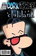 Dork Tower #24: Clubland