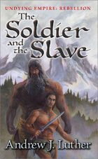 The Soldier and the Slave