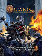Arcanis 5E - The Blessed Lands Codex Geographica vol. I