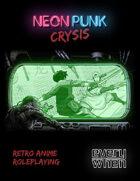 Neonpunk Crysis