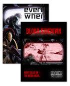 Everywhen and Blood Sundown [BUNDLE]