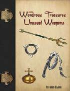 Wondrous Treasures - Unique Weapons