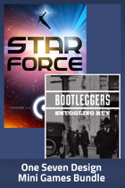 Star Force + Bootleggers [BUNDLE]