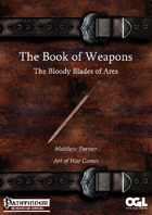 The Book of Weapons: The Bloody Blades of Ares