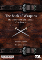 The Book of Weapons: The Twin Blades and Manicae of the Dioscuri