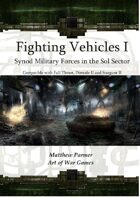 Fighting Vehicles I :Synod Military Forces in the Sol Sector