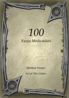100 Exotic Medications