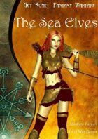 Get Some! Fantasy Warfare: The Sea Elves Army List