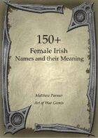 150+  Female Irish Names and Their Meaning