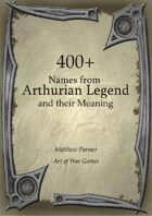400+  Arthurian Legend Names and Their Meaning