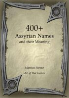 400+  Assyrian Names and Their Meaning