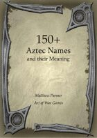 150+  Aztec Names and Their Meaning