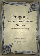 Dragon, Serpent and Snake Names and Their Meaning