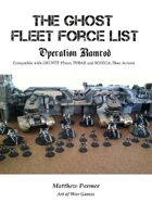The Great Unification War Campaign: Operation Ramrod: Ghost Fleet Forces: Compatible with Gruntz 15mm, FUBAR and BOHICA