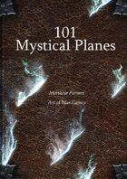 101 Mystical Planes