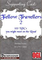 Supporting Cast: Fellow Travellers 2: 100 NPCs you might meet on the road