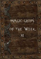 Magic Shops of the Week 11