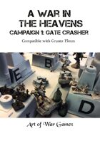 A War in the Heavens Campaign: Gatecrasher: Compatible with Gruntz 15mm