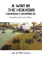 A War in the Heavens Campaign: Dropping In: Compatible with Gruntz 15mm