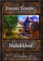 Instant Towns III: Nulukkhur