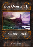 Side Quests VI: The Secret Tomb