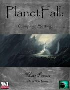 PlanetFall: Campaign Setting