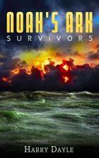 Noah\'s Ark: Survivors