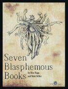 Seven Blasphemous Books