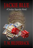 Jackie Blue - A Justice Security Novel