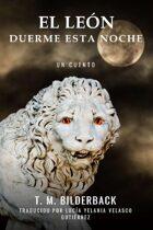 El León Duerme Esta Noche - Un Cuento