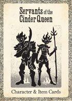 Servants of the Cinder Queen - Character & Item Deck