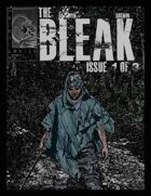 The Bleak - Issue One