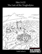 Hex 14.22 -- The Keep of the Troglodytes