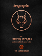 The Copper Jackals: Soldiers Without Compromise (5E)