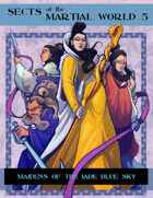 Sects Of The Martial World: Maidens Of The Jade Blue Sky