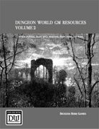 Dungeon World GM Resources Volume 2