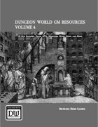 Dungeon World GM Resources Volume 4