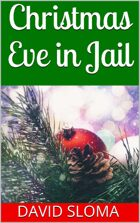 Christmas Eve in Jail