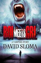 Boi Meets Grl: a vampire story
