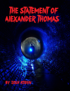 The Statement of Alexander Thomas