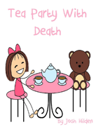 Tea Party With Death